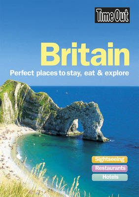 Great Britain: Perfect Places to Stay, Eat and Explore (BOK)
