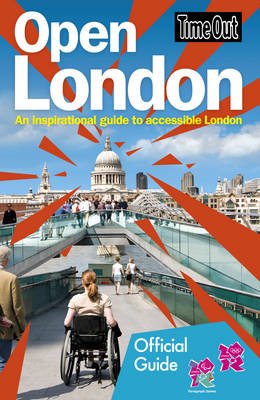 Time Out Open London: An Inspirational Guide to Accessible L (BOK)