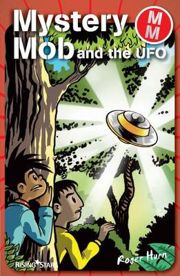 Mystery Mob and the UFO (BOK)