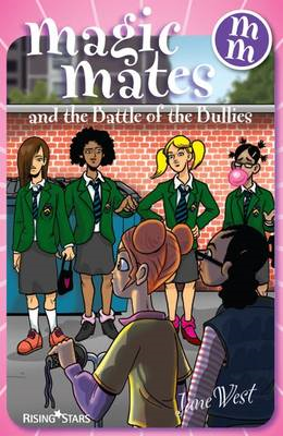Magic Mates and the Battle of the Bullies (BOK)