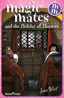 Magic Mates and the Holiday of Horrors (BOK)