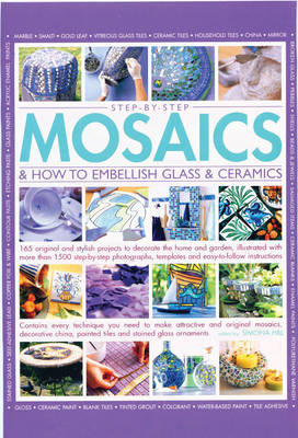 Step-by-step mosaics & how to embellish glass & ceramics (BOK)