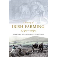 History of Irish Farming, 1750-1950 (BOK)