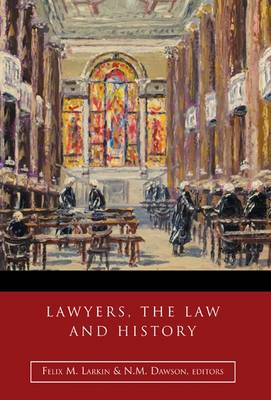Lawyers, the Law and History (BOK)