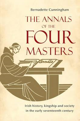 The Annals of the Four Masters: Irish History, Kingship and Society in the Early Seventeenth Century (BOK)