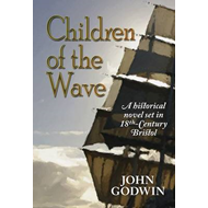 Children of the Wave: A Historical Novel Set in 18th Century Bristol (BOK)