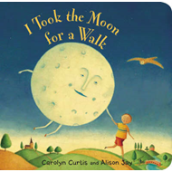 I Took the Moon for a Walk (BOK)
