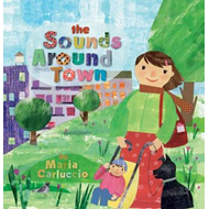 The Sounds Around Town (BOK)