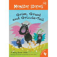 Grim, Grunt and Grizzle-Tail (BOK)