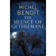 The Silence of Gethsemane (BOK)