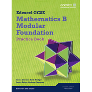 GCSE Mathematics Edexcel 2010: Spec B Foundation Practice Book (BOK)