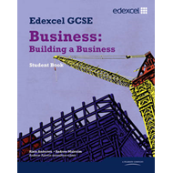 Edexcel GCSE Business: Building a Business (BOK)
