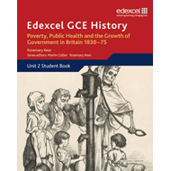 Edexcel GCE History AS Unit 2 B2 Poverty, Public Health and (BOK)