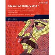 Edexcel GCE History AS Unit 1 D3 Russia in Revolution, 1881- (BOK)