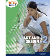 BTEC Level 2 First Art and Design Student Book (BOK)