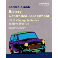 Edexcel GCSE History: CA11 Change in British society 1955-75 (BOK)