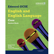 Edexcel GCSE English and English Language Core Student Book (BOK)
