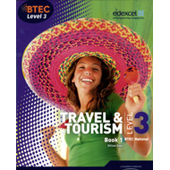 BTEC Level 3 National Travel and Tourism Student Book 1 (BOK)