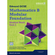 GCSE Mathematics Edexcel 2010: Spec B Foundation Unit 2 Student Book (BOK)