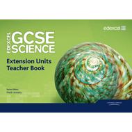 Edexcel GCSE Science: Extension Units Teacher Book (BOK)
