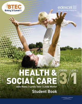 BTEC Entry 3/Level 1 Health and Social Care Student Book (BOK)