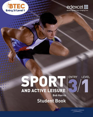 BTEC Entry 3/Level 1 Sport and Active Leisure Student Book (BOK)
