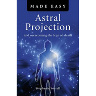 Astral Projection Made Easy (BOK)