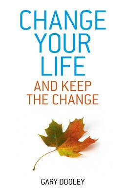 Change Your Life, and Keep the Change (BOK)
