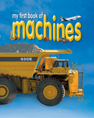My First Book of Machines (BOK)