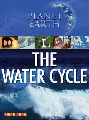 Planet Earth: the Water Cycle (BOK)