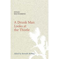A Drunk Man Looks at the Thistle (BOK)