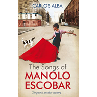 The Songs of Manolo Escobar (BOK)