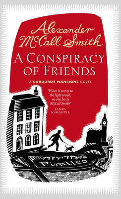A Conspiracy of Friends: A Corduroy Mansions Novel (BOK)
