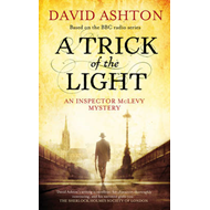 A Trick of the Light: An Inspector McLevy Mystery (BOK)