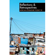 African Literature Today: Reflections & Retrospectives (BOK)