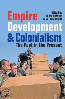 Empire, Development and Colonialism: The Past in the Present (BOK)