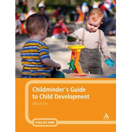 Childminder's Guide to Child Development (BOK)
