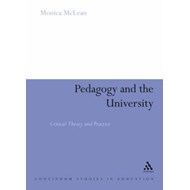 Pedagogy and the University: Critical Theory and Practice (BOK)