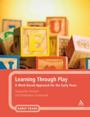 Learning Through Play: A Work-based Approach for the Early Years Professional (BOK)