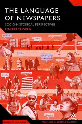 The Language of Newspapers: Socio-historical Perspectives (BOK)