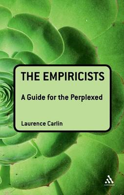 The Empiricists: A Guide for the Perplexed (BOK)