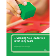 Developing Your Leadership in the Early Years (BOK)