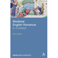 Medieval English Romance in Context (BOK)