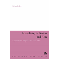 Masculinity in Fiction and Film: Representing Men in Popular Genres, 1945-2000 (BOK)