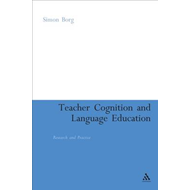 Teacher Cognition and Language Education: Research and Practice (BOK)