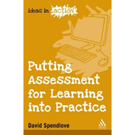 Putting Assessment for Learning into Practice (BOK)