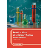 Practical Work in Secondary Science (BOK)