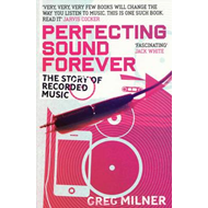 Perfecting Sound Forever (BOK)