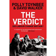 The Verdict: Did Labour Change Britain? (BOK)