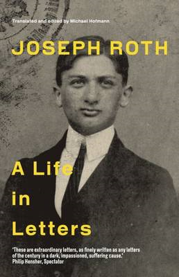 Joseph Roth: A Life in Letters (BOK)